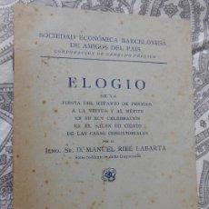 Libros de segunda mano: MANUEL RIBE LABARTA.ELOGIO.SOCIEDAD ECONOMICA BARCELONESA AMIGOS DEL PAIS.BARCELONA 1950. Lote 277847873