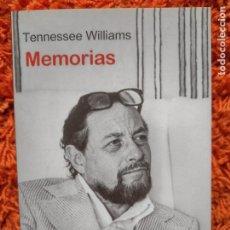 Libros de segunda mano: TENNESSEE WILLIAMS - MEMORIAS - BRUGUERA ENSAYO - PRIMERA EDICIÓN 2008. Lote 277849958