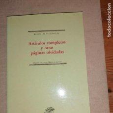 Libros de segunda mano: VALLE-INCLÁN (RAMÓN DEL).- ARTÍCULOS COMPLETOS Y OTRAS PÁGINAS OLVIDADAS. EDICIONES ISTMO, 1987. Lote 278565308