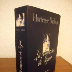 Libros de segunda mano: HORTENSE DUFOUR: LA COMTESSE DE SÉGUR (FLAMMARION, 2000) MUY BUEN ESTADO. Lote 278595458