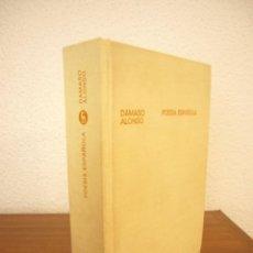 Libros de segunda mano: DÁMASO ALONSO: POESÍA ESPAÑOLA. ENSAYO DE MÉTODOS Y LÍMITES ESTILÍSTICOS (GREDOS, 1971) ED. EN TELA. Lote 278615723