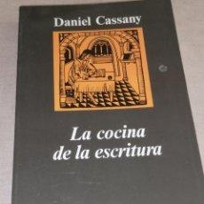 Libros de segunda mano: LA COCINA DE LA ESCRITURA. DANIEL CASSANY. ANAGRAMA 1995 254PP. Lote 278687253