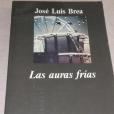 Libros de segunda mano: LAS AURAS FRÍAS. EL CULTO A LA OBRA DE ARTE EN LA ERA POSTAURÁTICA - BREA. JOSÉ LUIS ANAGRAMA 1991. Lote 278687758