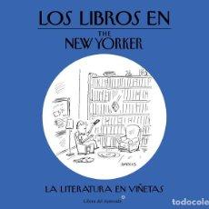 Libros de segunda mano: LOS LIBROS EN THE NEW YORKER. - VV.AA, VV.AA.. Lote 278871068