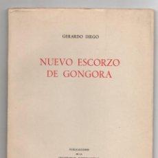 Libros de segunda mano: NUEVO ESCORZO DE GONGORA. GERARDO DIEGO. UNIVERSIDAD MENENDEZ PELAO, SANTANDER. AÑO 1961. Lote 279401888
