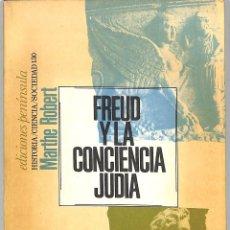 Libros de segunda mano: FREUD Y LA CONCIENCIA JUDÍA DE EDIPO A MOISÉS - MARTHE ROBERT - EDICIONS 62 - HISTORIA,. Lote 279406998