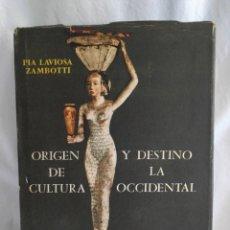 Libros de segunda mano: ORIGEN Y DESTINO DE LA CULTURA OCCIDENTAL EDICIONES GUADARRAMA MADRID.. Lote 279452633