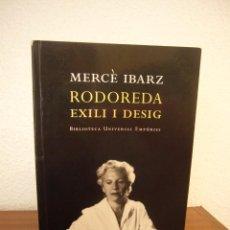 Livros em segunda mão: MERCÈ IBARZ: RODOREDA. EXILI I DESIG (EMPÚRIES, 2008) RAR. Lote 286990053