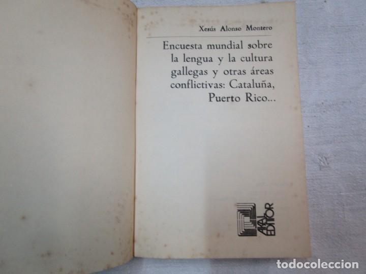 Libros de segunda mano: GALICIA - ENCUESTA MUNDIAL SOBRE LA LENGUA Y LA CULTURA GALLEGAS..- XESUS ALONSO MONTERO - AKAL 1974 - Foto 3 - 287333138