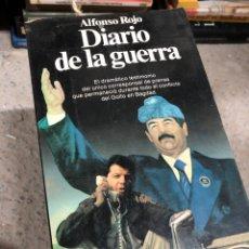Libros de segunda mano: ALFONSO ROJO: DIARIO DE LA GUERRA - PLANETA. Lote 287904048