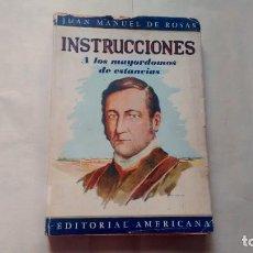 Libros de segunda mano: JUAN MANUEL DE ROSAS - INTRUCCIONES A LOS MAYORDOMOS DE ESTANCIAS. Lote 287961973