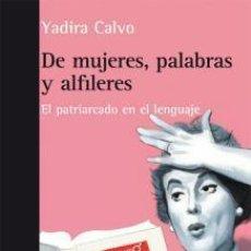 Libros de segunda mano: DE MUJERES, PALABRAS Y ALFILERES. - CALVO FAJARDO, YADIRA.. Lote 287969293