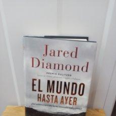 Libros de segunda mano: EL MUNDO HASTA AYER. JARED DIAMOND. DEBATE 2013. Lote 288035373