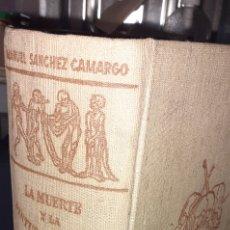 Libros de segunda mano: LA MUERTE Y LA PINTURA ESPAÑOLA. MANUEL SANCHE CAMARGO. 1953. Lote 288079033