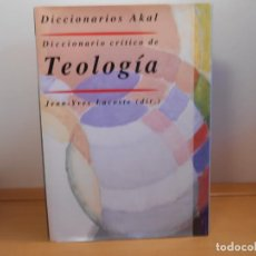 Libri di seconda mano: DICCIONARIO CRÍTICO DE TEOLOGÍA , ( DIR. JEAN-YVES LACOSTE - AKAL, 2007. Lote 288228793