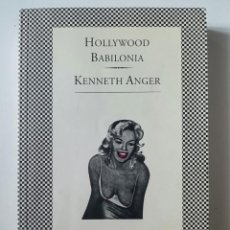 Libri di seconda mano: HOLLYWOOD BABILONIA 1 - KENNETH ANGER - ED. TUSQUETS 1994. Lote 288270923