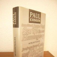 Libros de segunda mano: PAUL JOHNSON: INTELECTUALES (JAVIER VERGARA, 2000) TAPA DURA. EXCELENTE ESTADO. RARO.. Lote 288516138