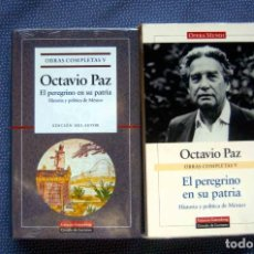 Libros de segunda mano: OCTAVIO PAZ-OBRAS COMPLETAS (VOL. V): EL PEREGRINO EN SU PATRIA, HISTORIA Y POLITICA DE MEXICO. Lote 289508318