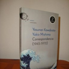 Libros de segunda mano: CORRESPONDENCIA (1945-1970) - YASUNARI KAWABATA, YUKIO MISHIMA - EMECE, MUY BUEN ESTADO. Lote 289528863