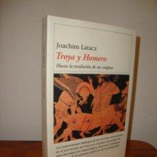 Libros de segunda mano: TROYA Y HOMERO. HACIA LA RESOLUCION DE UN ENIGMA - JOACHIM LATACZ - DESTINO, EXCELENTE ESTADO, RARO. Lote 289607158