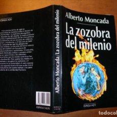 Libros de segunda mano: LA ZOZOBRA DEL MILENIO / ALBERTO MONCADA. Lote 289647273