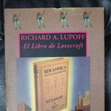Libros de segunda mano: EL LIBRO DE LOVECRAFT ( RICHARD A. LUPOFF ) VALDEMAR 1992 COLECCION AVATARES. Lote 289864013