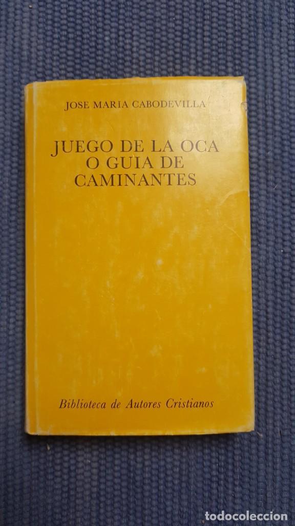 JUEGO DE LA OCA O GUÍA DE CAMINANTES (Libros de Segunda Mano (posteriores a 1936) - Literatura - Ensayo)
