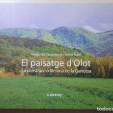Libri di seconda mano: CASACUBERTA, MARARIDA - BANAL, ISABEL - EL PAISATGE D'OLOT. LA CONSTRUCCIÓ LITERÀRIA DE LA GARROTXA. Lote 290544083