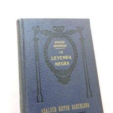 Libri di seconda mano: LA LEYENDA NEGRA. JUDERÍAS, JULIÁN. ARALUCE EDITOR 8ª ED.. Lote 291174458