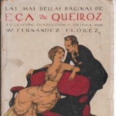 Libros de segunda mano: LAS MÁS BELLAS PÁGINAS DE EÇA DE QUEIROZ - FERNANDEZ-FLÓREZ, W - ED. CASTILLA. Lote 292313428