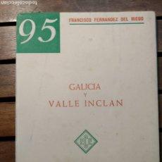 Libros de segunda mano: GALICIA Y VALLE INCLÁN.FRANCISCO FERNANDEZ DEL RIEGO EDITORIAL:EDICIONES CONFERENCIAS ENSAYOS 1959. Lote 293686663