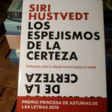 Libros de segunda mano: LOS ESPEJISMOS DE LA CERTEZA REFLEXIONES SOBRE LA RELACIÓN ENTRE EL CUERPO Y LA MENTE SIRI HUSTVED. Lote 293851313