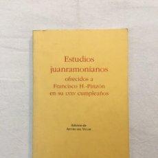Libros de segunda mano: ARTURO DEL VILLAR. ESTUDIOS JUANRAMONIANOS OFRECIDOS A FRANCISCO H.-PINZÓN.., DED. AUTÓGRAFA. 1993.. Lote 293860018