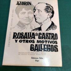 Libros de segunda mano: ROSALÍA DE CASTRO Y OTROS MOTIVOS GALLEGOS.AZORIN .EDICCIONES CELTA .LUGO1973. Lote 293886698