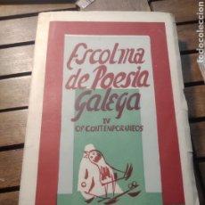 Libros de segunda mano: ESCOLMA DE POESÍA GALEGA IV. TOMO 4. OS CONTEMPORÁNEOS. GALAXIA. 1955. PRIMERA EDICIÓN. Lote 293969643