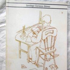 Libros de segunda mano: LA CORRESPONDENCIA DE UN IZQUIERDISTA. 2000 SANTIAGO CARRASCO GOMEZ. Lote 294374673