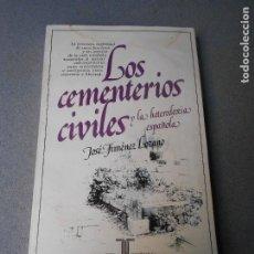 Libros de segunda mano: LOS CEMENTERIOS CIVILES. Lote 294378363