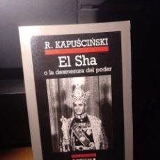 Libros de segunda mano: KAPUSCINSKI. EL SHA. ANAGRAMA 2001. Lote 294506673