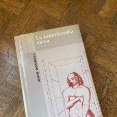 Libros de segunda mano: LA MISERICORDIA AJENA - JOHN BOSWELL - MUCHNIK (1999) ENVÍO GRATIS. Lote 294960033