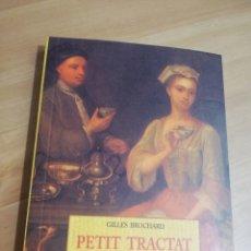 Libros de segunda mano: PETIT TRACTAT DEL TE (GILLES BROCHARD). Lote 294964788