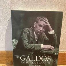Libros de segunda mano: GALDÓS EN SU CENTENARIO DESDE MALAGA. Lote 294966663