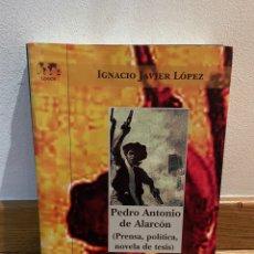 Libros de segunda mano: IGNACIO JAVIER LÓPEZ PEDRO ANTONIO DE ALARCÓN. Lote 294966713