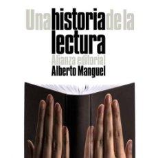 Libros de segunda mano: UNA HISTORIA DE LA LECTURA. - MANGUEL, ALBERTO.. Lote 295462153