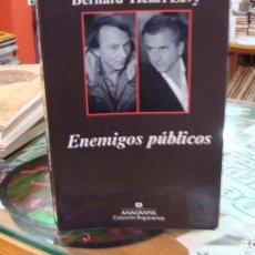 Libros de segunda mano: ENEMIGOS PÚBLICOS - MICHEL HOUELLEBECQ / BERNARD-HENRI LÉVY. Lote 295499953