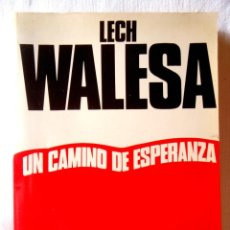 Libros de segunda mano: LECH WALESA: UN CAMINO DE ESPERANZA - NUEVO. Lote 295508288