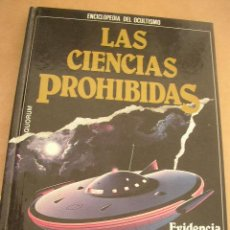 Libros de segunda mano - LAS CIENCIAS PROHIBIDAS,- QUORUM-1987.- Evidencia de los Ovnis: aterrizajes, raptos, avistamientos - 15632977