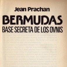 Libros de segunda mano - Bermudas. Base Secreta de los Ovnis. Jean Prachan. - 25478100