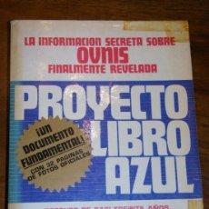 Libros de segunda mano: PROYECTO LIBRO AZUL UFOLOGIA. Lote 44893267