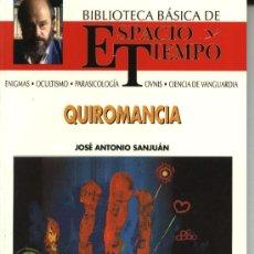 Libros de segunda mano: QUIROMANCIA, JOSE ANTONIO SANJUAN. BIBLIOTECA BÁSICA DE ESPACIO Y TIEMPO, M-1992. Lote 8100997