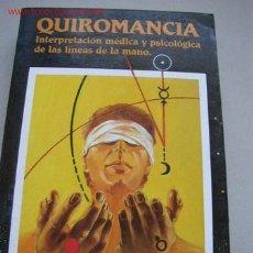 Libros de segunda mano: QUIROMANCIA, INTERPRETACIÓN MÉDICA Y PSICOLÓGICA DE LAS LÍNEAS DE LA MANO - POR: DR. KLAUS BERGMAN -. Lote 23908050
